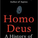 Homo Deus - Kleine geschiedenis van de toekomst- Yuval Noah Harari