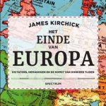 Het einde van Europa  -  James Kirchick
