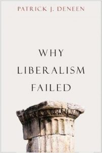 cc cover Why liberalism failed by Patrick J. Deneen